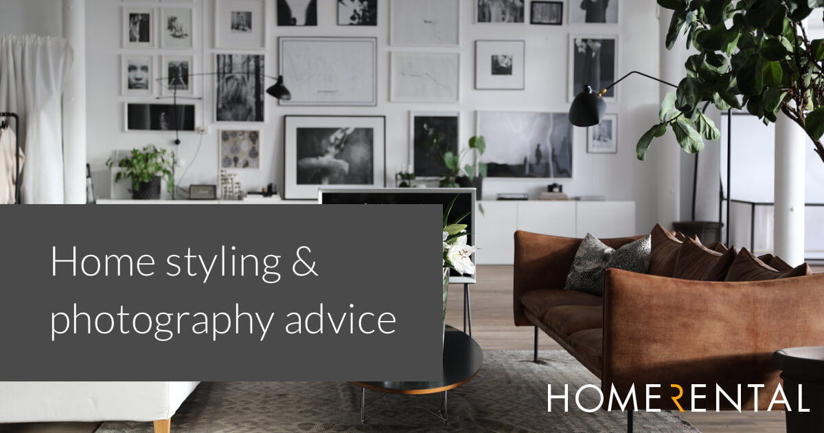 Home styling and photographing your property | Homerental